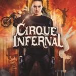 <b>Le Cirque Infernal du 31 mars au 9 avril à Toulouse !</b>