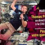 <b>9 mai : @Thom_astro en direct avec la Cité de l'espace. Envoyez-nous votre question et il y répondra...</b>