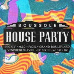 <b>Boussole House Party, le 28 avril au Bikini</b>