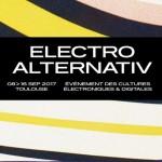 <b>Electro Alternativ de retour du 8 au 16 septembre 2017 à Toulouse</b>