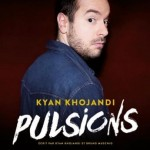 <b>Kyan Khojandi en spectacle à Toulouse</b>
