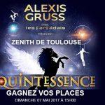 <b>QUINTESSENCE  ZÉNITH DE TOULOUSE  Dimanche 07 mai 2017  Gagnez vos places</b>