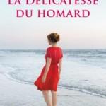 """<b>Concours – Gagnez le livre""""La délicatesse du homard""""</b>"""