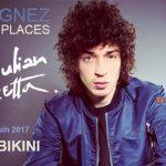 <b>JULIAN PERRETTA  11/06/17 Le Bikini Gagnez vos places</b>