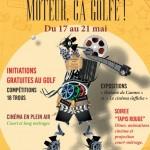 <b>Golf de Fiac : «Moteur, ça golfe» pour célébrer le Festival de Cannes</b>