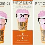 <b>Festival Pint Of Science pour la première fois à Toulouse du 15 au 17 mai !</b>