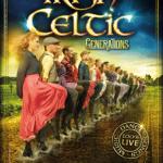 <b>Irish Celtic, la légende est de retour à Toulouse en 2018 !</b>