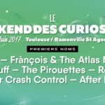 <b>Weekend des Curiosités 2017 : Gagnez vos places pour le vendredi 2 juin sur Toulouse Blog !</b>