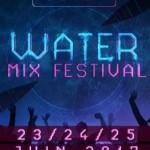 <b>Le Water Mix Festival 2017, ce weekend à Fenouillet !</b>