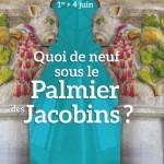 <b>Ca commence et c'est tout le week-end : Quoi de neuf sous le palmier des Jacobins ?  http://bit.ly/2...</b>