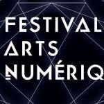 <b>Festival des Arts Numériques</b>