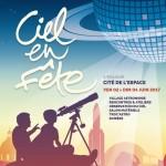 <b>Festival Ciel en Fête ce week-end à la Cité de l'Espace</b>