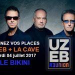 <b>UZEB + LA CAVE  04/07/17 Le Bikini Gagnez vos places</b>