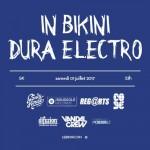 <b>Nouvelle soirée In Bikini Dura Electro</b>