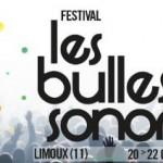 <b>Les Bulles Sonores : Découvrez les premiers noms de la 5ème édition !</b>