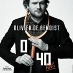 <b>Le nouveau spectacle d'Olivier de Benoist en janvier 2018 à Toulouse</b>