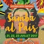 <b>Festival Samba Al Pais du 21 au 23 juillet à Saint Antonin Noble Val !</b>