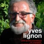 <b>Rencontre avec Yves Lignon</b>
