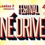 <b>Le Festival Ciné Drive-In ce weekend à Labège</b>
