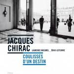 <b>CONCOURS – GAGNEZ LE LIVRE « Jacques Chirac, coulisses d'un destin »</b>
