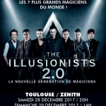 <b>The Illusionists 2.0 en avril 2018 à Toulouse</b>