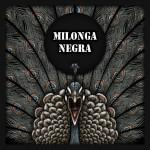 <b>Milonga Negra/2e édition</b>