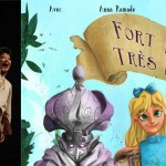 <b>Fort Bien Très Loin, la comédie musicale</b>