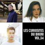 <b>Les Curiosités du Bikini vol 34 en février avec Eddy de Pretto</b>