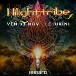 <b>Hilight Tribe en live ce vendredi au Bikini</b>