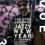 <b>Un nouvel an Jazzy au Théâtre Garonne !</b>