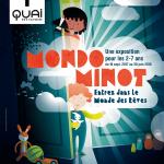 <b>Pour les Vacances de Noël, découvrez Mondo Minot au Quai des Savoirs !</b>
