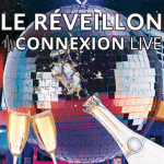<b>Le réveillon 2017 du Connexion Live !</b>