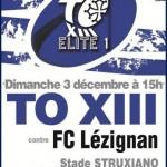 <b>TO XIII v FC Lézignan – Dimanche 3 décembre (15h) au stade Struxiano</b>