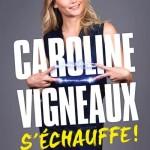 <b>Le nouveau spectacle de Caroline Vigneaux pour deux soirs à la Comédie de Toulouse</b>