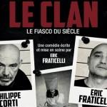 <b>La Pièce Le Clan, le 23 janvier 2018 à Toulouse !</b>