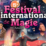 <b>5e Festival International de Magie</b>