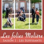 <b>Les folies Molière : « Les suffisants »</b>