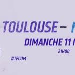 <b>Concours : Gagnez vos places pour TFC – OM !</b>