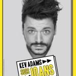 <b>Kev Adams présentera son nouveau spectacle en mai 2019 à Toulouse</b>