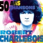 <b>Robert Charlebois, 50 ans de chansons à Toulouse</b>