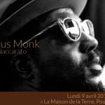 <b>Terre de jazz, Leçon de jazz, Thelonious Monk</b>