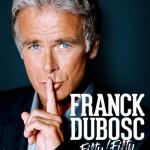 <b>Franck Dubosc de retour à Toulouse en 2019</b>