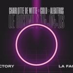 <b>La Factory accueille Charlotte de Witte au Bikini</b>