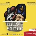 <b>Toulouse Renaissance, des richesses, vieilles c'est sûr, mais ô combien parlantes et palpitantes</b>