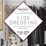 <b>Vide Dressing, ce dimanche au Mercure Toulouse !</b>