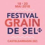 <b>Ce week-end, rendez-vous avec le festival Grain de Sel à Castelsarrasin</b>