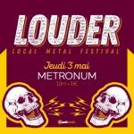 <b>Le Louder Festival, ce jeudi au Metronum Toulouse</b>