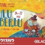 <b>Le Festival Luluberlu débute ce jeudi à Blagnac</b>