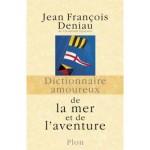 <b>CONCOURS – GAGNEZ LE LIVRE « Dictionnaire amoureux de la mer et de l'aventure »</b>