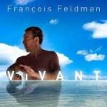 <b>François Feldman de retour en 2019 à Toulouse !</b>